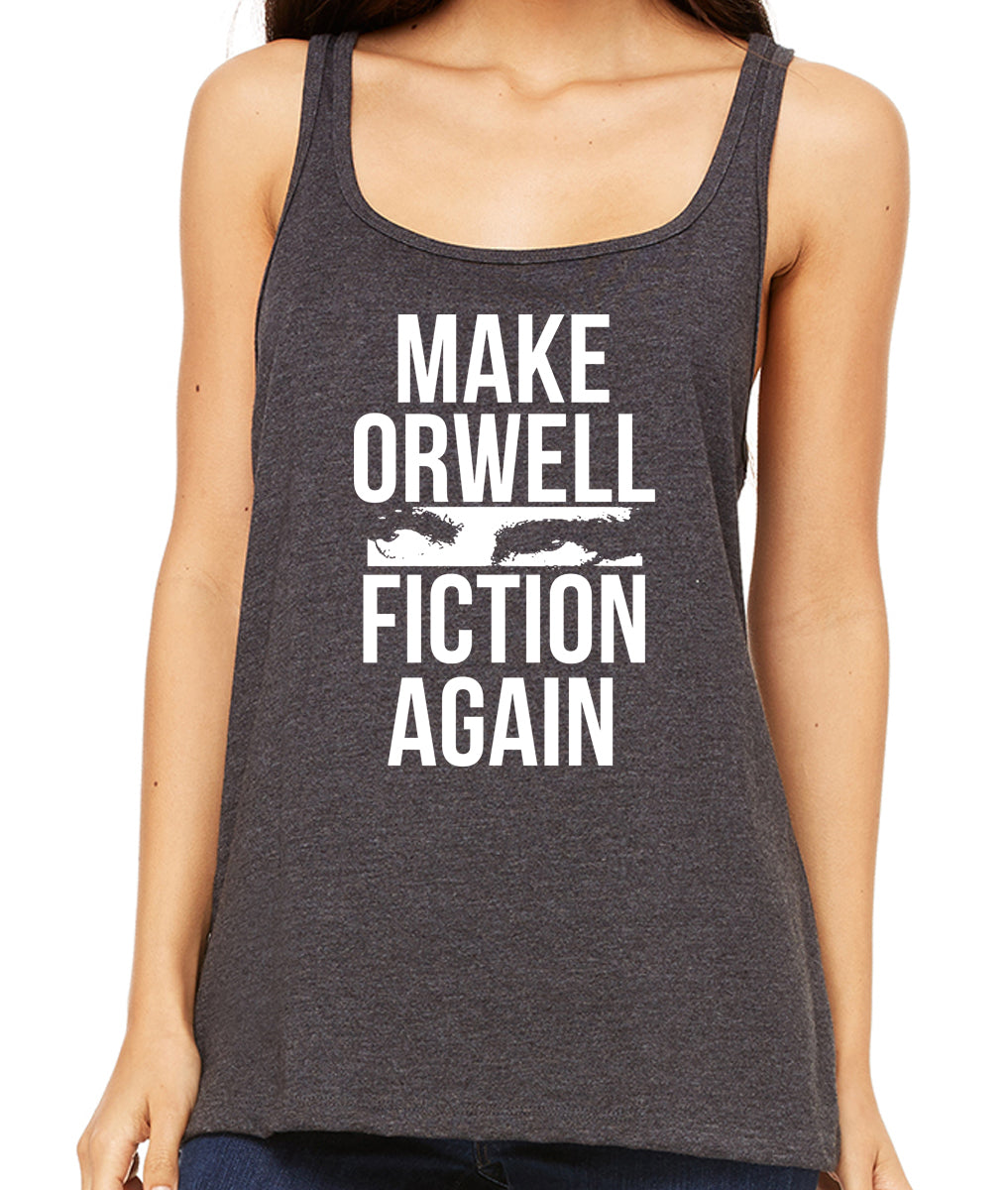 Make Orwell Fiction Again Premium Women's Tank Top by Libertarian Country