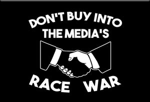 Don't Buy Into the Media's Race War Magnet by Libertarian Country