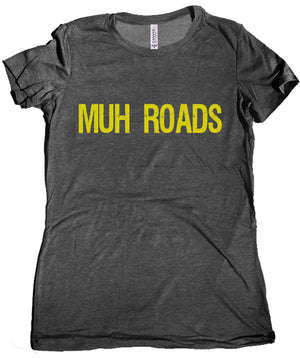 Muh Roads Premium Ladies Tee