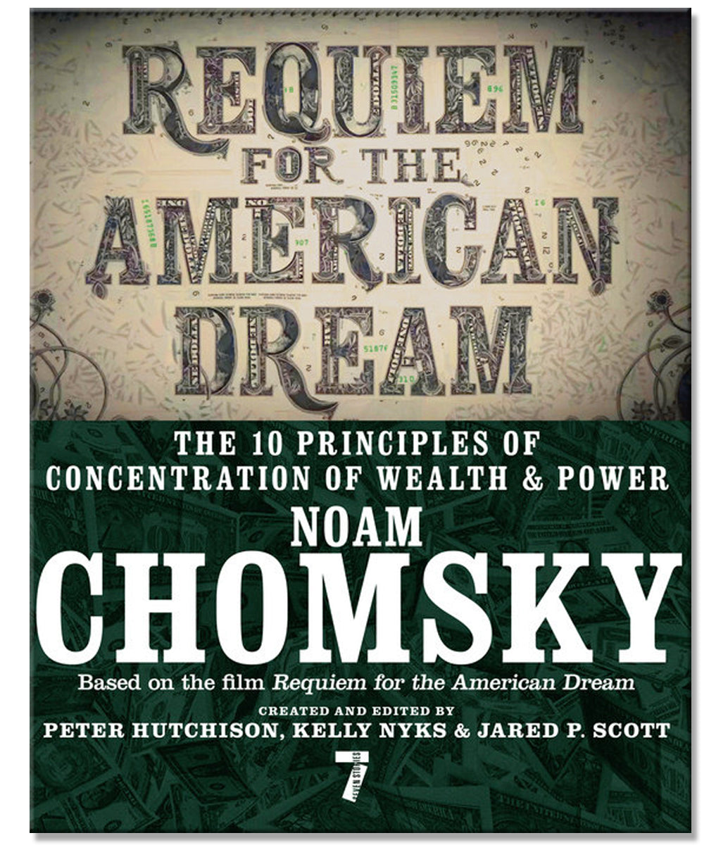 Requiem for the American Dream by Noam Chomsky