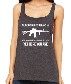 Nobody Needs an AR15 Premium Womens Tank Top by Libertarian Country