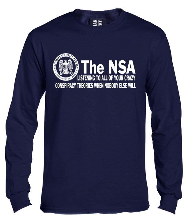 NSA Conspiracy Theory Long Sleeve Shirt by Libertarian Country