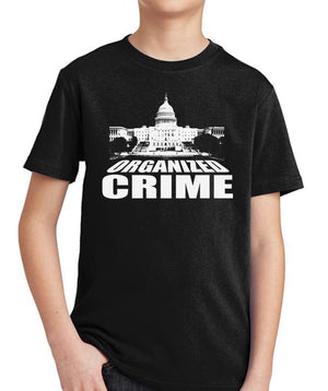 Organized Crime Youth T-Shirt by Libertarian Country