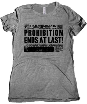 Prohibition Ends at Last Premium Ladies T-Shirt