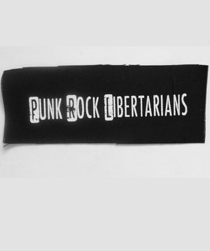 Punk Rock Libertarians Patch by Libertarian Country