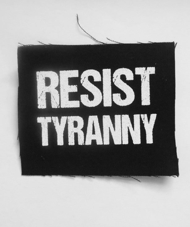 Resist Tyranny Patch by Libertarian Country