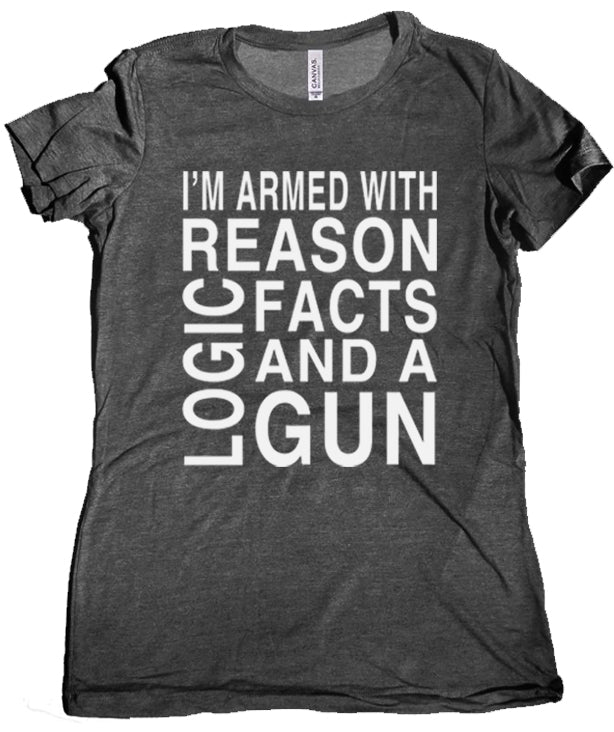 Reason Logic & a Gun Women's Tee by Libertarian Country
