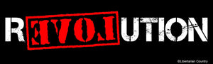 Ron Paul Revolution Bumper Sticker by Libertarian Country