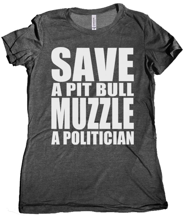 Save a Pit Bull Muzzle a Politician Premium Women's Tee by Libertarian Country