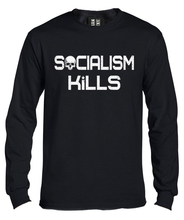 Socialism Kills Long Sleeve Shirt by Libertarian Country