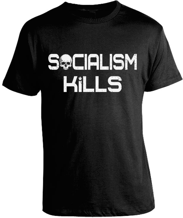Socialism Kills Shirt by Libertarian Country