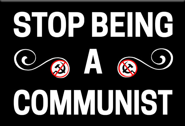 Stop Being a Communist Magnet
