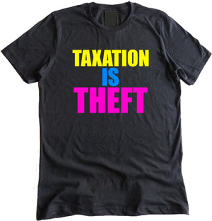 Taxation is Theft Party Premium Shirt by The Pholosopher