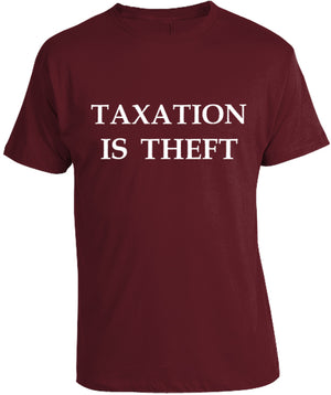 Taxation is Theft Red T-Shirt by Libertarian Country