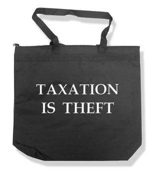 Taxation is Theft Tote Bag by Libertarian Country