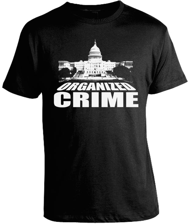 U.S. Capitol Organized Crime Shirt by Libertarian Country
