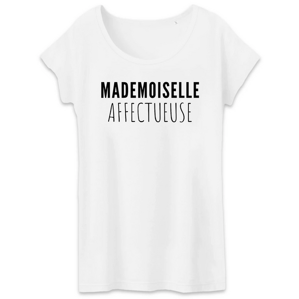 T-shirt Femme 100% coton BIO Mademoiselle affectueuse