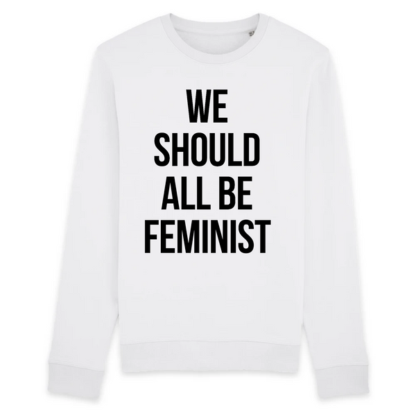 Sweat Unisexe coton BIO We should all be feminist