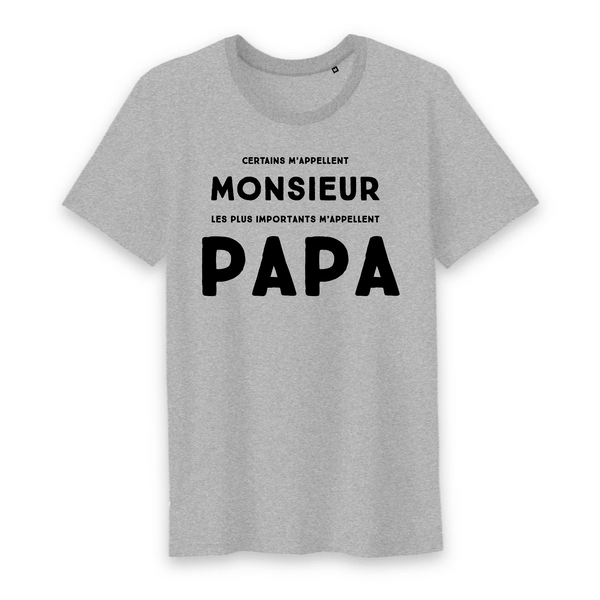 T-shirt Homme 100% coton BIO Les plus importants m'appellent papa