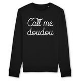 Sweat Unisexe coton BIO Call me doudou