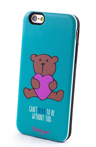 """Can't BEAR to be without you"" Quote iPhone Case"