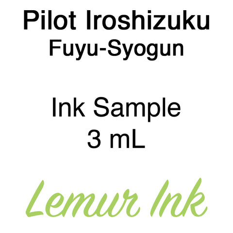 Pilot Iroshizuku Fuyu-Syogun - Ink Sample