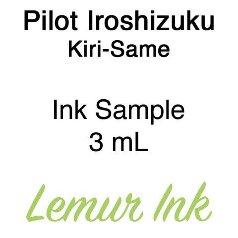 Pilot Iroshizuku Kiri-Same - Ink Sample