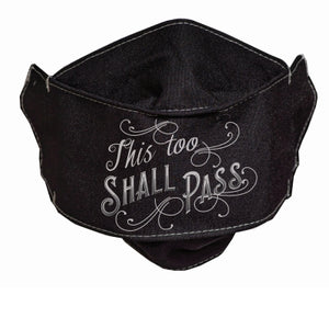 This Too Shall Pass Mask