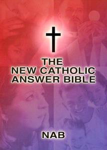 The New Catholic Answers Bible