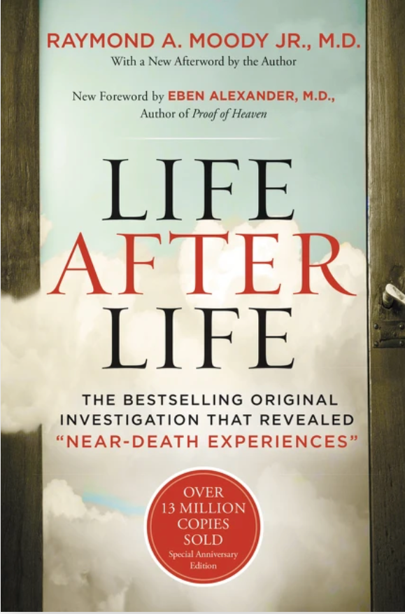 Life After Life The Bestselling Original Investigation That Revealed