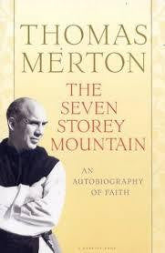 The Seven Story Mountain - Thomas Merton
