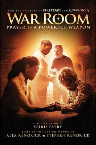 War Room - Prayer is a Powerful Weapon