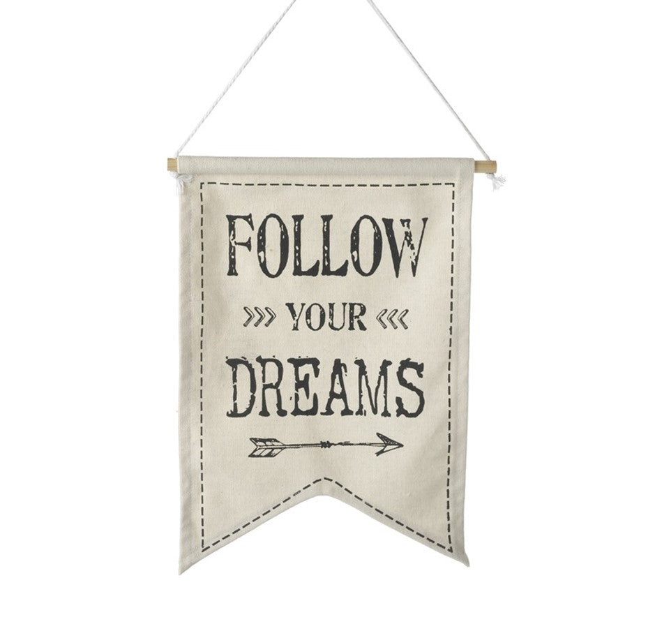 Follow Your Dreams - Fabric Banner