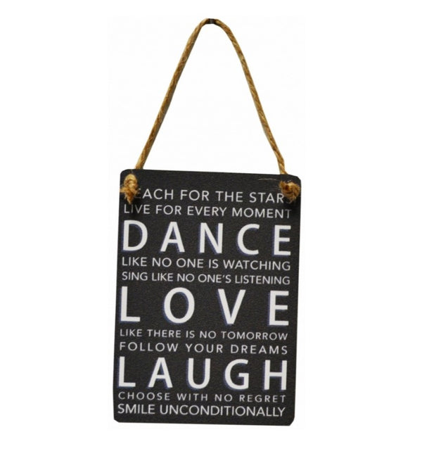 Mini Metal Sign - Dance, Love, Laugh