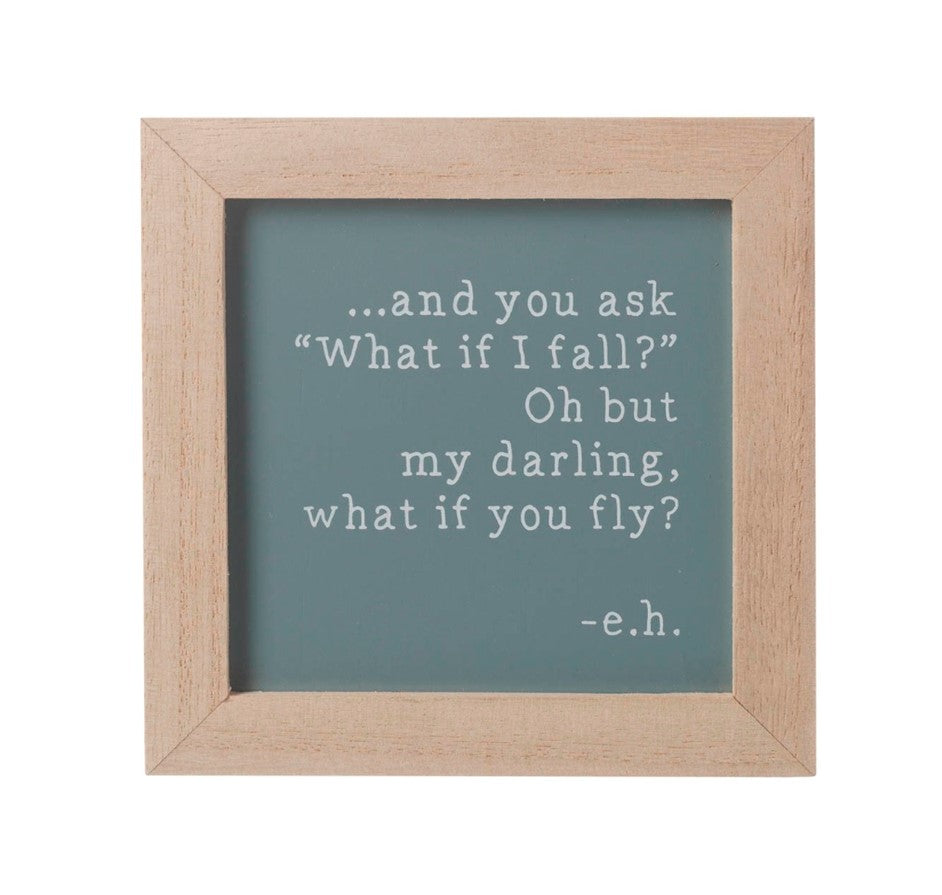 My darling what if you fly - Wooden Sign