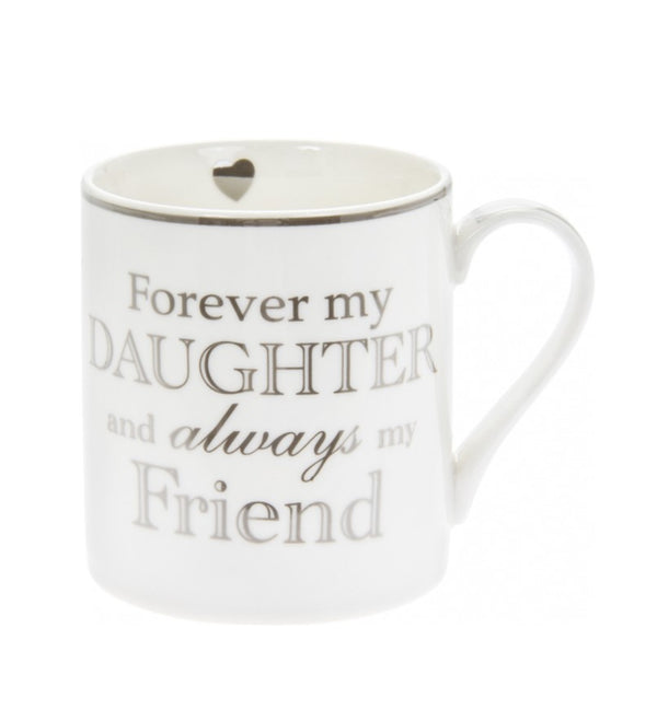 Forever my Daughter - Fine China Mug
