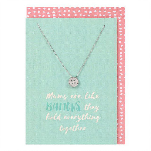Mums are like Buttons Card and Necklace