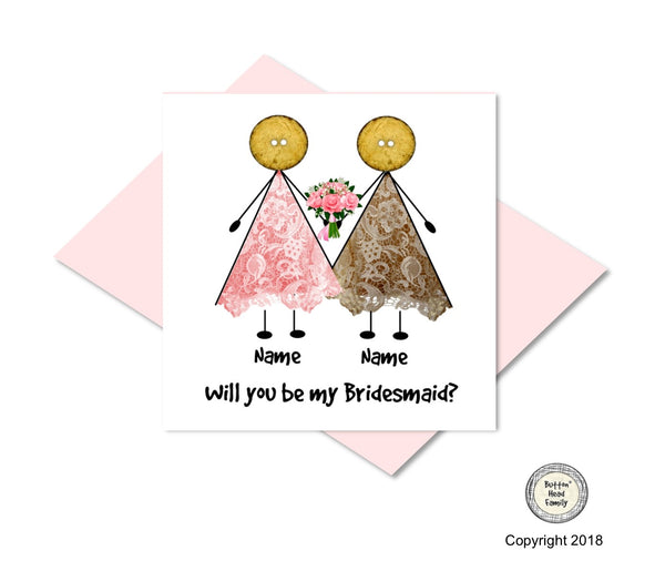 Button Head Family - Will you be my Bridesmaid? Card