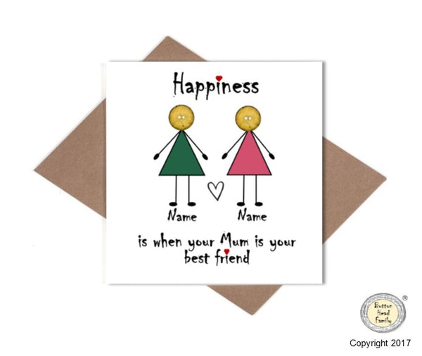 Button Head Family - Personalised Mum Best Friend - Happiness Card