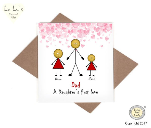 Button Head Family - Personalised Dad A Daughter's First Love Card