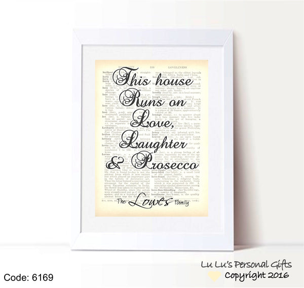 This house Runs on Prosecco - Family Personalised Framed Print