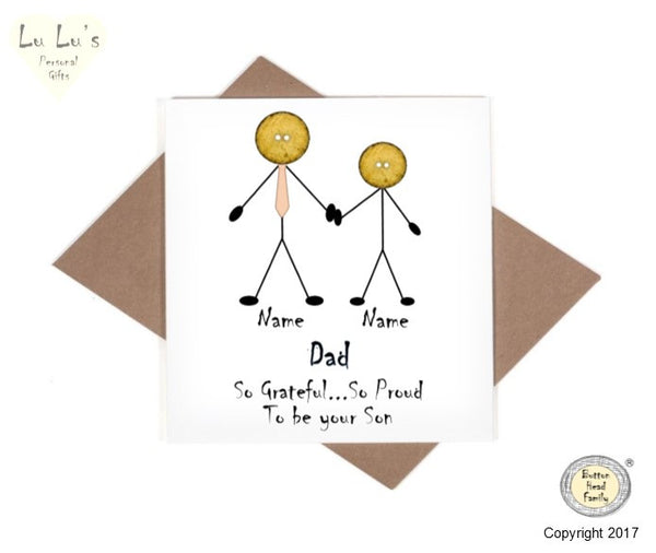 Button Head Family - Personalised Dad grateful to be your Son / Daughter Card