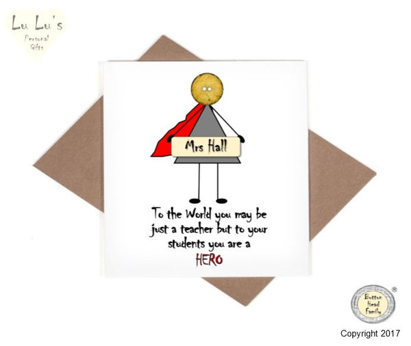 Button Head Family - Personalised Male or Female Hero Teacher Card