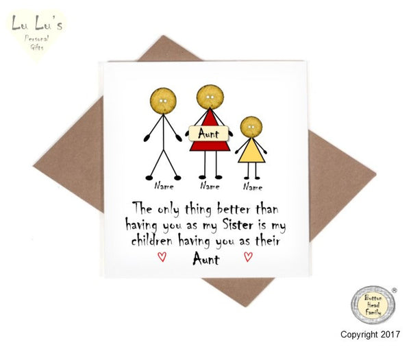 Button Head Family - Aunt – Only thing better than being sister Card