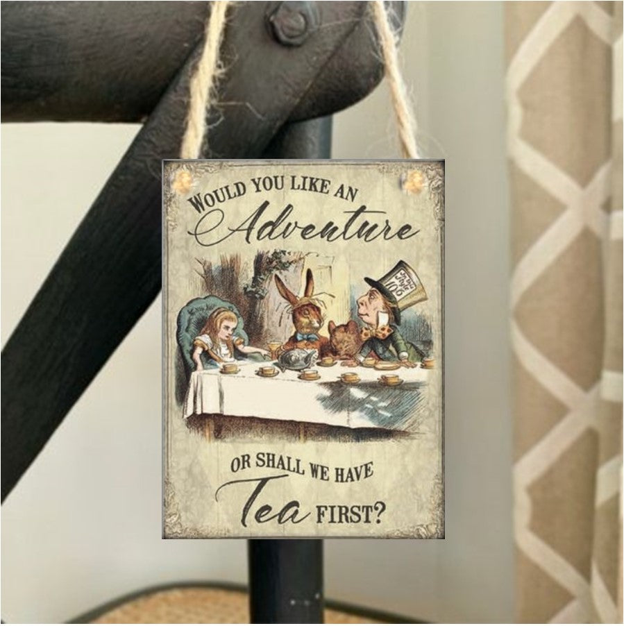 Would you like an Adventure? - Alice in Wonderland Mini Metal Plaque