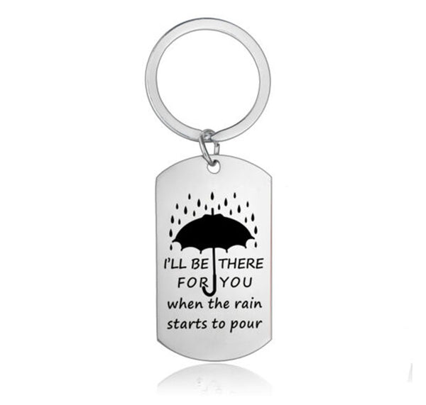 I'll be there for you - Keepsake Keyring
