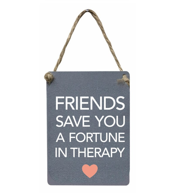 Mini Metal Sign - Friends In Therapy
