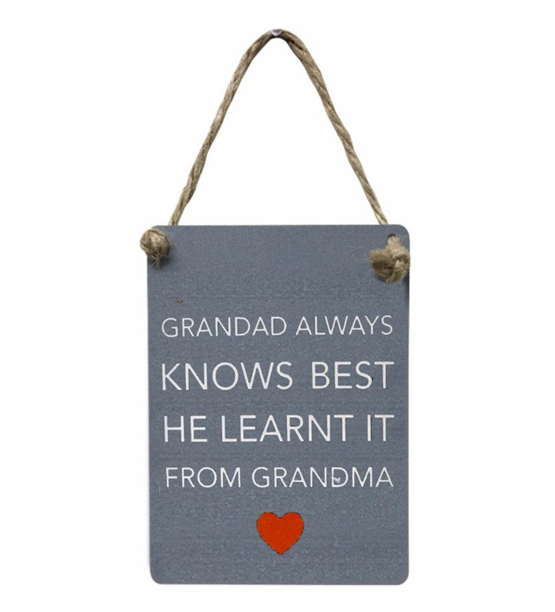Mini Metal Sign - Grandad knows best