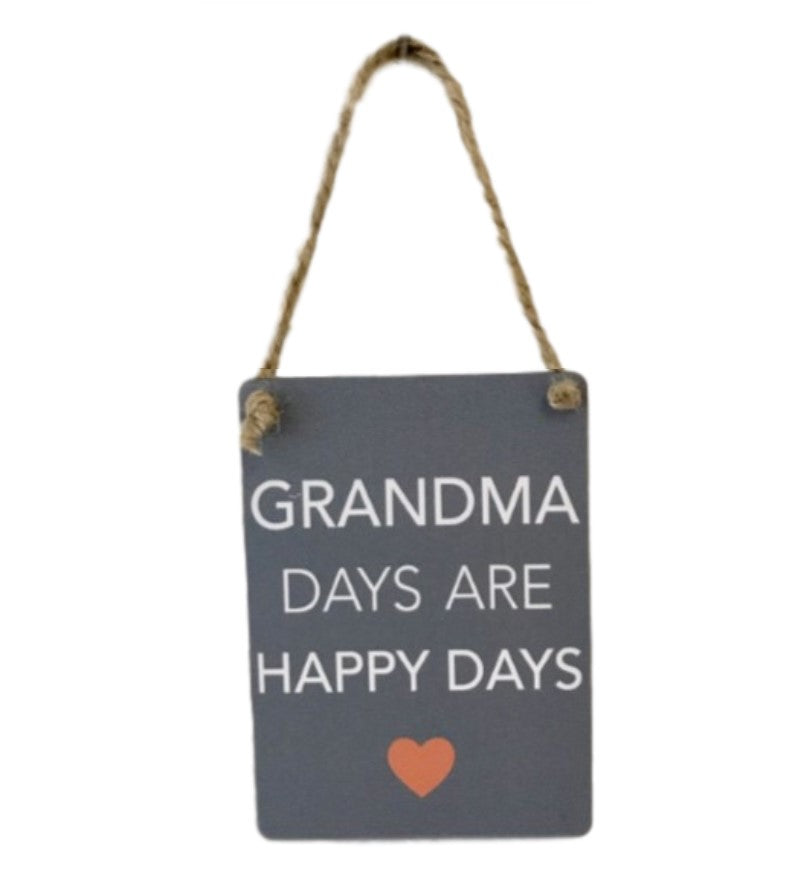 Mini Metal Sign - Grandma Happy Days