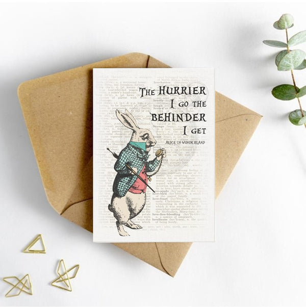Alice in Wonderland Picture Card - The Hurrier I go